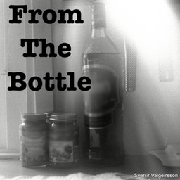 From the bottle